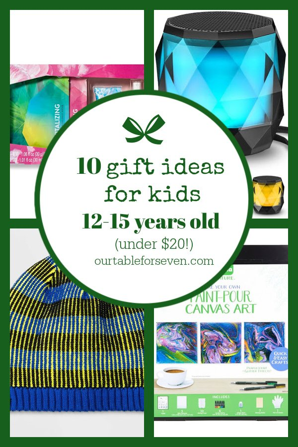 10 Gift Ideas for Kids 12-15 years old  (under $20)