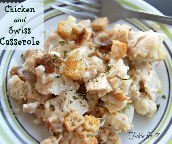 Chicken and Swiss Casserole from Table for Seven