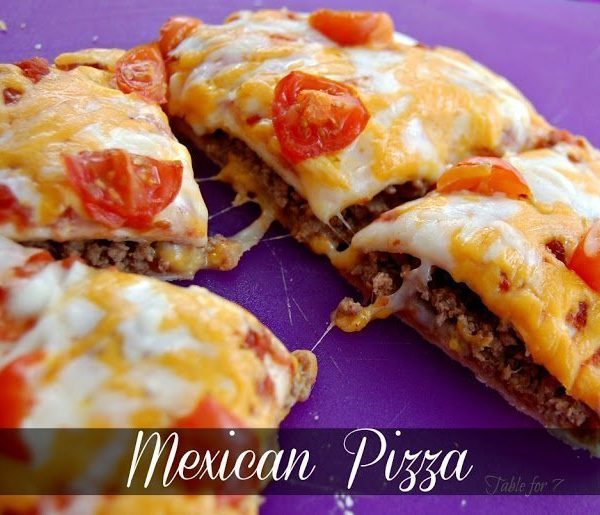 Mexican Pizza from Table for Seven