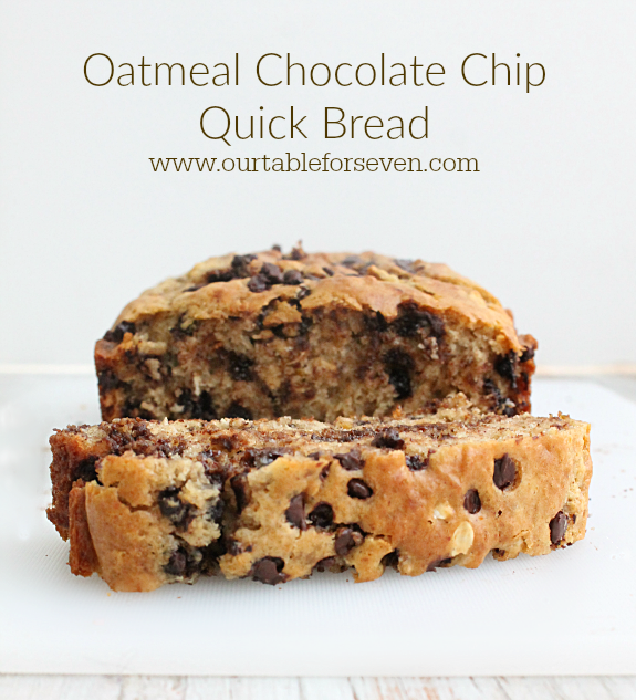 Oatmeal Chocolate Chip Quick Bread - Table For Seven