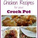 60 Chicken Recipes for your Crock Pot #crockpot #slowcooker #tableforsevenblog #chicken #recipes #dinner