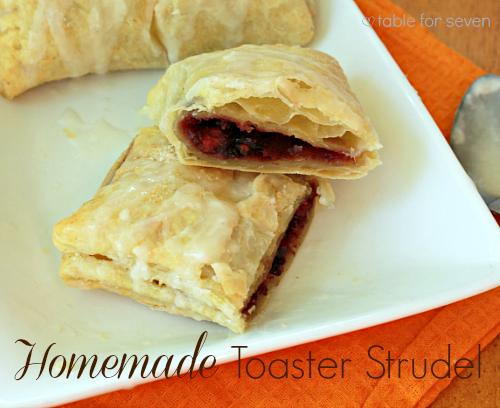 Homemade Toaster Strudel #tableforsevenblog @tableforseven #toasterstrudel #strudel #fruit #puffpastry