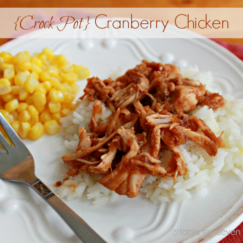 Crock Pot Cranberry Chicken - Table for Seven | Sweet Treats & More