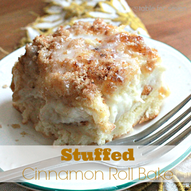 Stuffed Cinnamon Roll Bake from Table for Seven