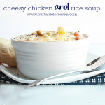 Cheesy Chicken and Rice Soup #cheese #chicken #rice #soup #dinner #tableforsevenblog