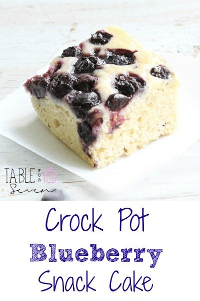 Crock Pot Blueberry Snack Cake from Table for Seven