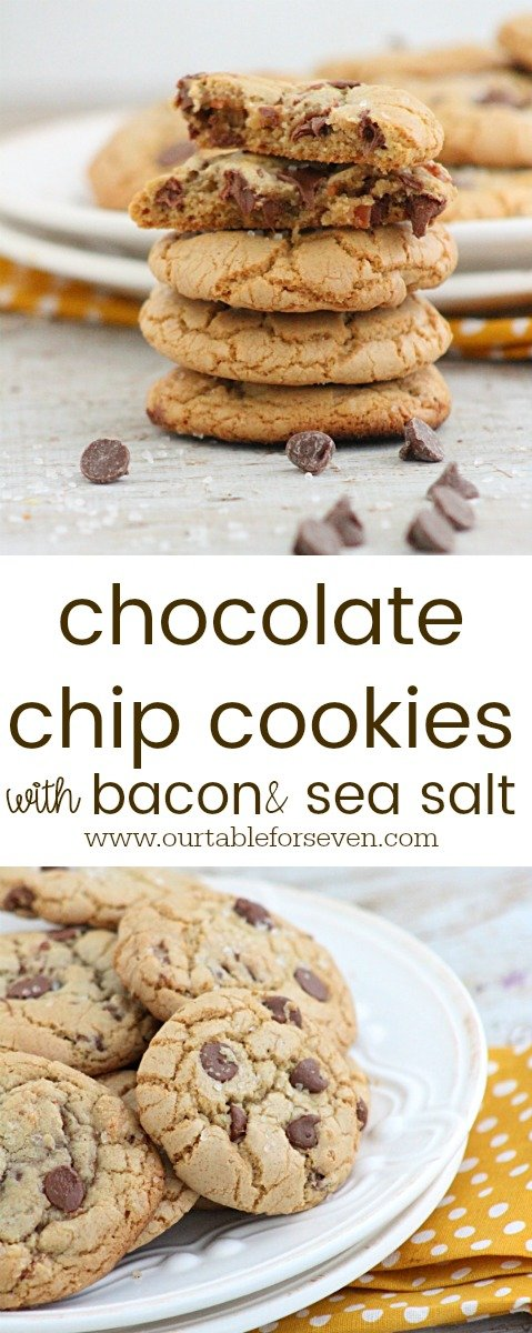 Chocolate Chip Cookies with Bacon and Sea Salt #cookies #dessert #bacon #seasalt #chocolatechipcookies #tableforsevenblog