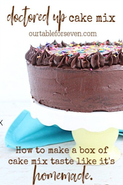 Doctored Up Cake Mix Table For Seven Food For You The Family