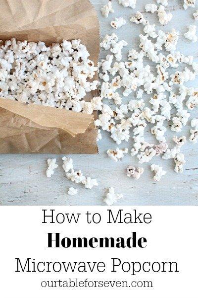 Homemade Microwave Popcorn #popcorn #microwave #microwavepopcorn #tableforsevenblog
