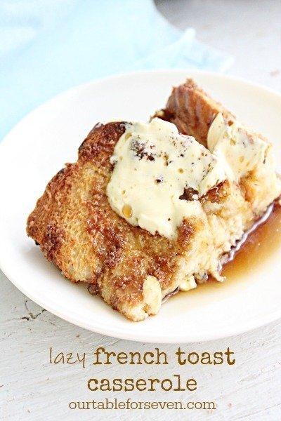 Lazy French Toast Casserole #frenchtoast #casserole #breakfast #brunch #tableforsevenblog