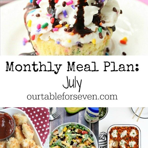 Monthly Meal Plan: July Table for Seven
