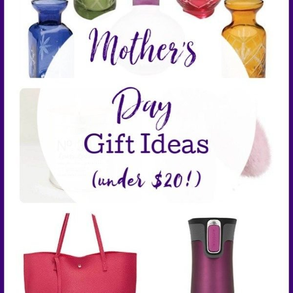 Mother's Day Gift Ideas Under $20 #gifts #mothersday #tableforsevenblog