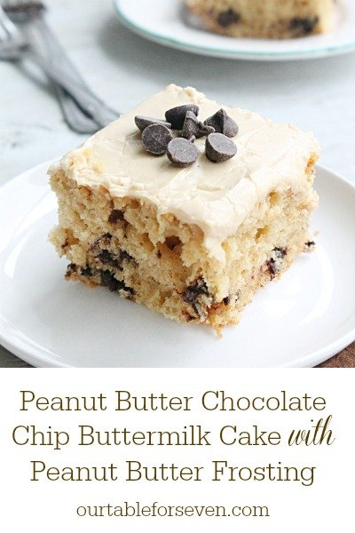 Peanut Butter Chocolate Chip Buttermilk Cake with Peanut Butter Frosting #tableforsevenblog #peanutbutter #chocolatechip #cake #buttermilk #dessert