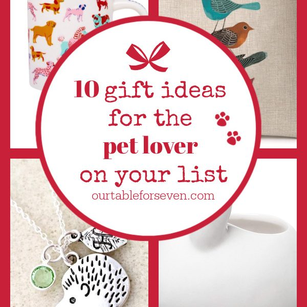 10 Gift Ideas for the Pet Lover on Your List