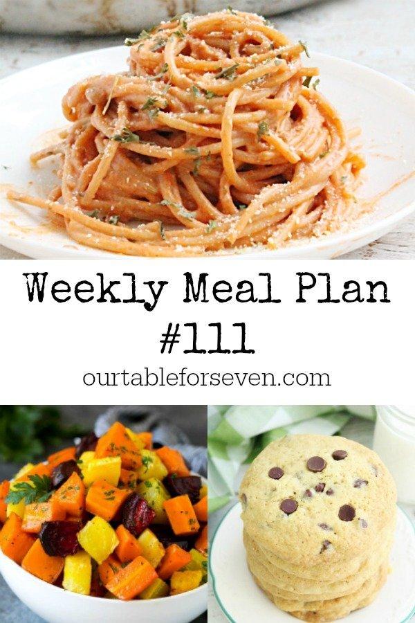 Weekly Meal Plan 111- Table for Seven #mealplan #menu #mealplanning
