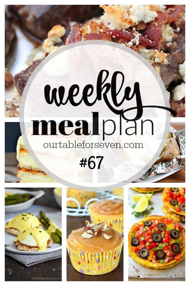 Weekly Meal Plan 67 #tableforsevenblog #mealplan #menuplan