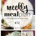 Weekly Meal Plan 72 #tableforsevenblog #mealplan #menuplan