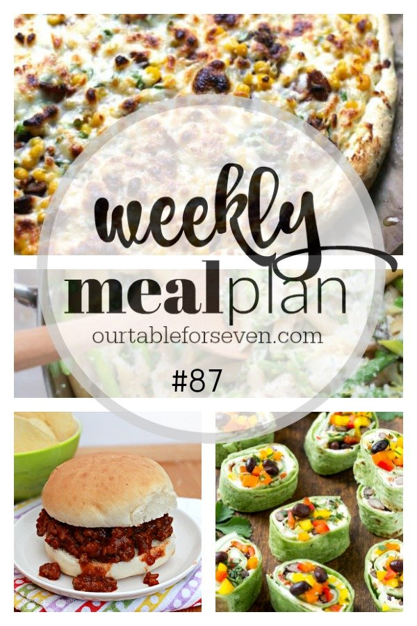 Weekly Meal Plan 87 #mealplan #menuplan #tableforsevenblog