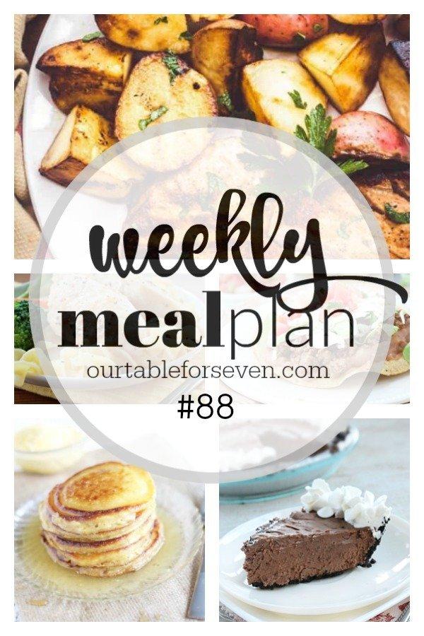 Weekly Meal Plan #88 #menuplan #mealplan #menuplanning #mealplanning #tableforsevenblog