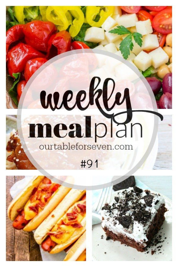 Weekly Meal Plan 91 | Table for Seven #mealplan #menuplan