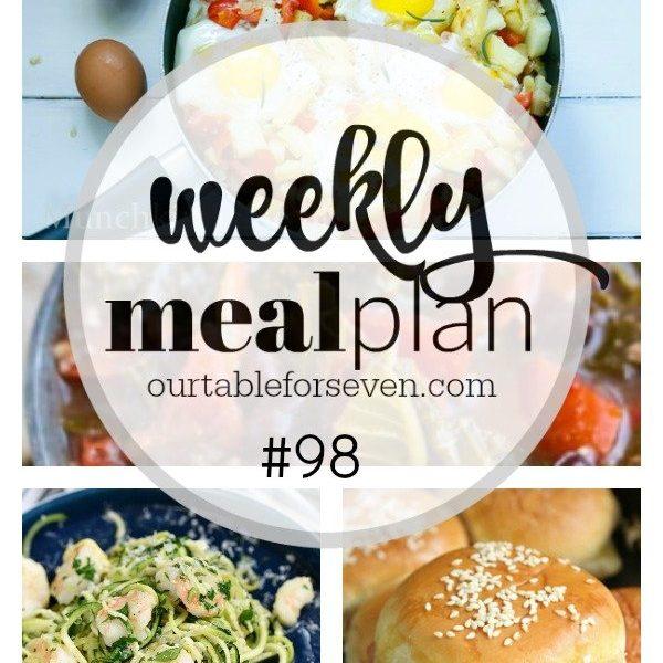 Weekly Meal Plan 98 -Table for Seven #menu #mealplan #mealplanning