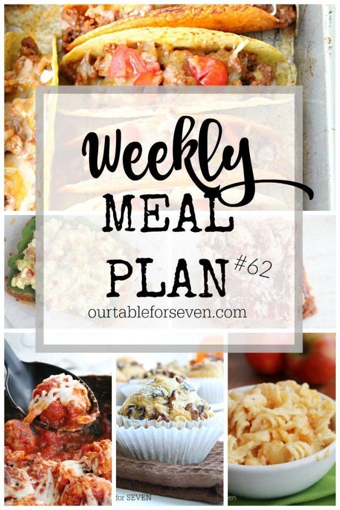 Weekly Meal Plan Number 62 @tableforseven #tableforsevenblog #mealplan #menuplan #dinner #dessert #breakfast #recipes